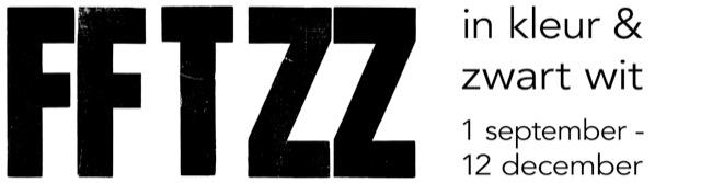 FFTZZ in kleur en zwart wit